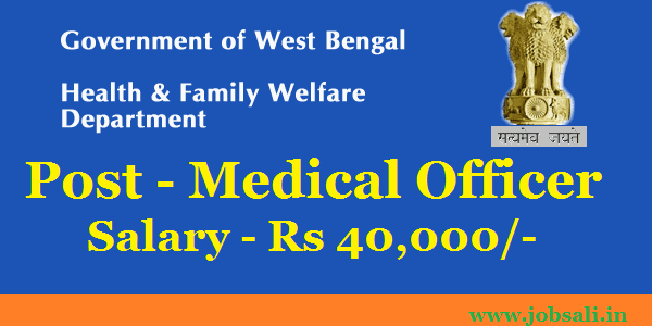 Medical Jobs in West Bengal, Helath And Family Welfare, Jobs in Asansol