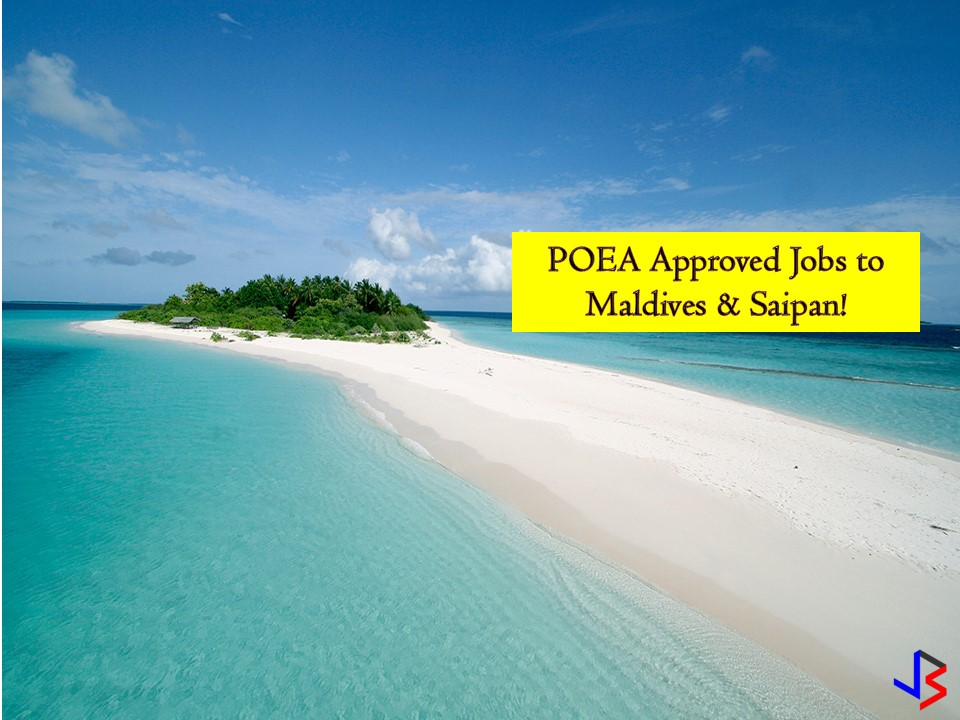 These two countries are in need of Filipino workers. So if you are looking for international employment opportunities, you have to check the following job order approved by the Philippine Overseas Employment Administration (POEA) to Maldives and Saipan this October 2018.  Jbsolis.net is NOT a recruitment agency and we are NOT processing nor accepting applications for jobs abroad. All information in this article is taken from the website of POEA — www.poea.gov.ph for general purposes only. Recruitment agencies are being linked to each job orders so that interested applicants may know where to coordinate and apply for their desired position.    Interested applicant may double-check the job orders as well as the licensed of the hiring recruitment agencies in POEA website to make sure everything is legal.