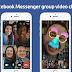 Facebook Launched Group Video Chat For Android, iOS And Web