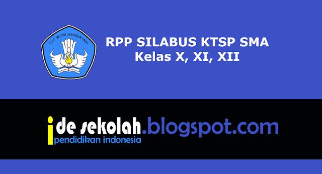 RPP SILABUS KTSP SMA Kelas X, XI, XII