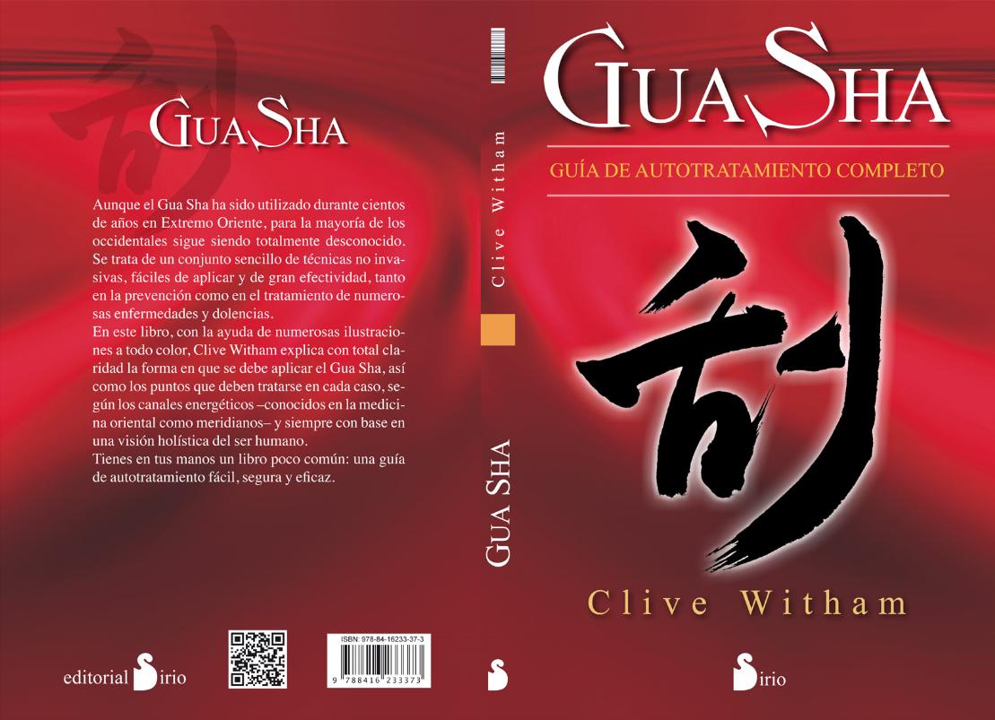 Gua Sha: Guia de Autotratamiento Completo por Clive Witham