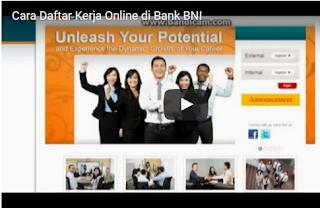 Video Cara Mendaftar Kerja di Situs BNI.