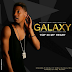 New Audio | Galaxy-Top In My Heart