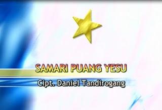 Lirik Lagu Toraja Samari Puang Yesu (Daniel Tandirogang)