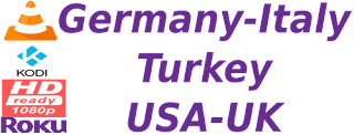 Rai Italy Sky German M3U UK USA TRT Turkey