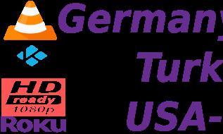 Rai Italy Sky German M3U UK USA TRT Turkey