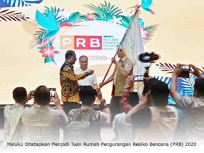 Maluku Ditetapkan Menjadi Tuan Rumah Pengurangan Resiko Bencana (PRB) 2020