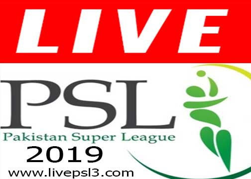 Live PSL 2019 today match