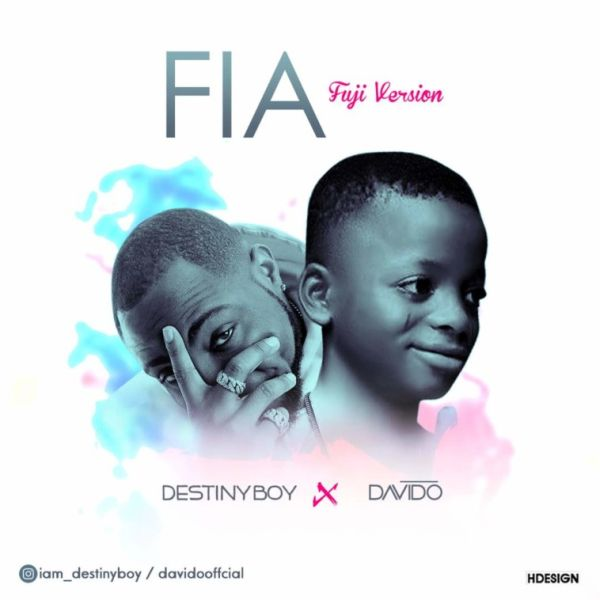 Destiny Boy – FIA (Fuji Version)-mp3made.com.ng