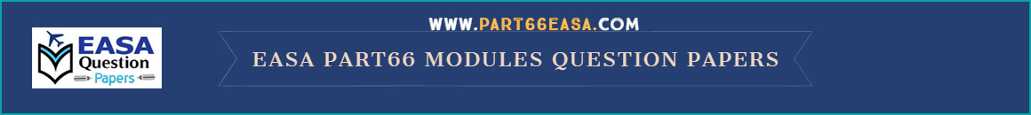 EASA Part 66 Exam Modules Question Papers
