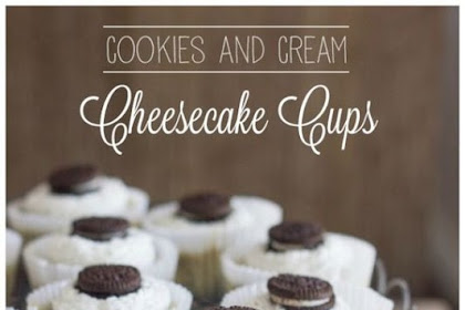 Cookies and Cream Cheesecake Cups Recipe