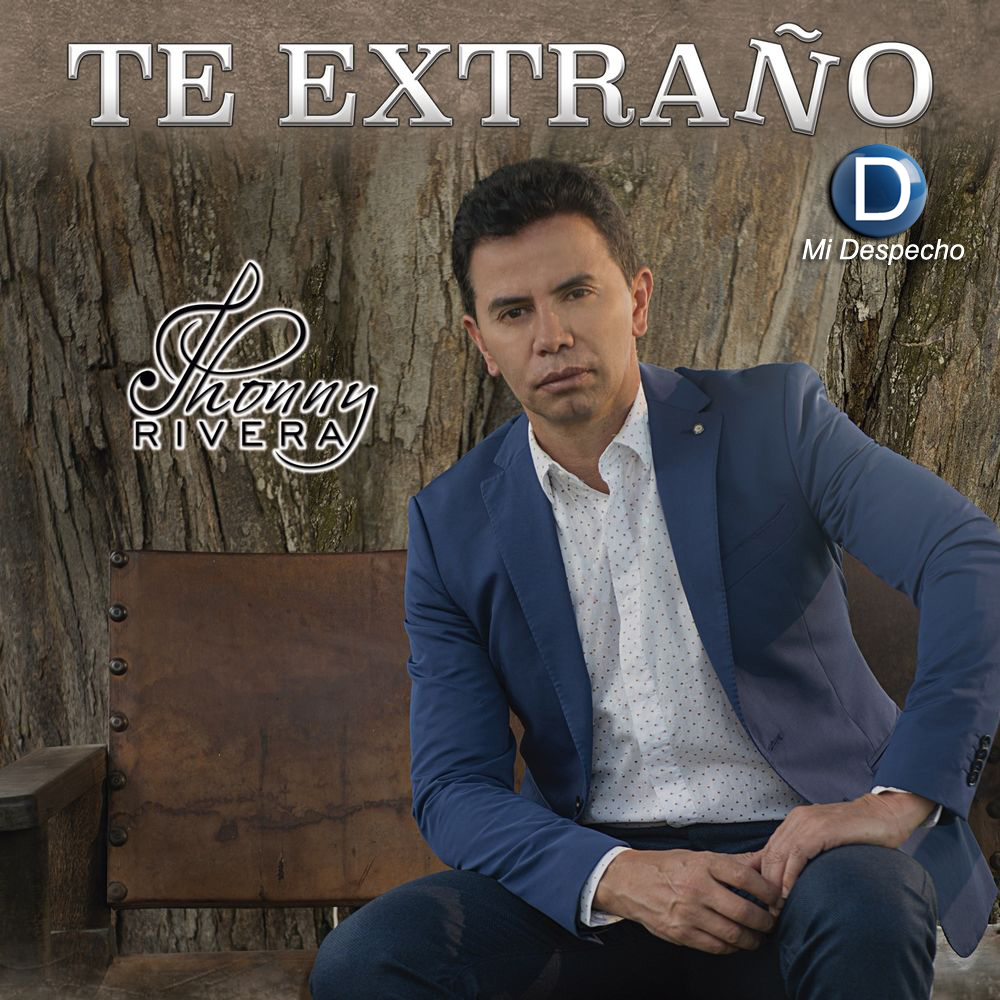 Jhonny Rivera Te Extraño