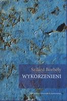 Szilard Borbely, Wykorzenieni, Okres ochronny na czarownice, Carmaniola