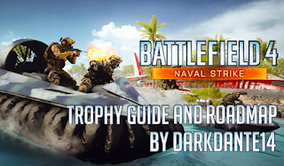 Battlefield 4: Naval Strike DLC Trophy Guide and Roadmap