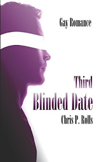 Third Blinded Date – Chris P. Rolls