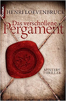 https://www.amazon.de/verschollene-Pergament-Mysterythriller-Henri-Loevenbruck/dp/3426502364/ref=sr_1_1?s=books&ie=UTF8&qid=1498655565&sr=1-1&keywords=das+verschollene+pergament