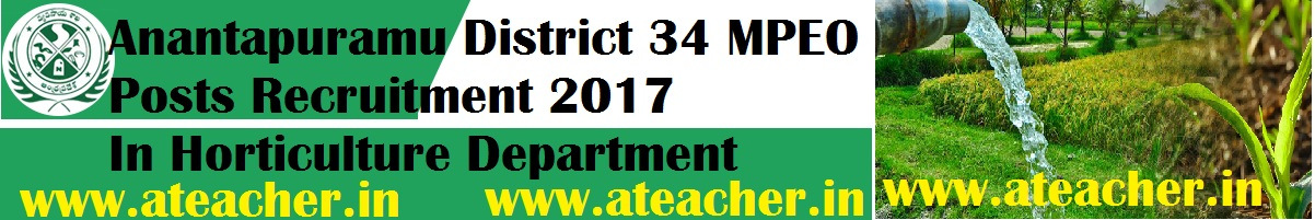 Anantapuramu District 34 MPEO Posts Recruitment 2017 In Horticulture Department