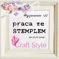 Dzień Dobry :), dziś gorąco zapraszamy na nasze Wrześniowe Wyzwanie #27 zatytułowane ZE STEMPLEM http://craftstylepl.blogspot.com/…/wyzwanie-27-praca-ze-ste…