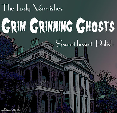 SweetHeart Polish and The Lady Varnishes: The Grim Grinning Ghosts Duo