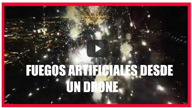 Fuegos artificiales desde dron