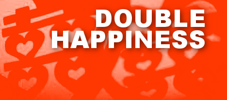 More About Double Happiness (囍)