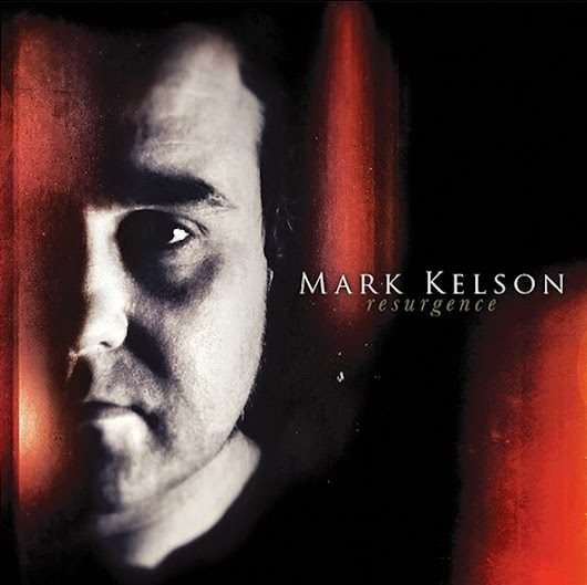 J.J.D.'s Reviews And Interviews Blog: Mark Kelson - Resurgence