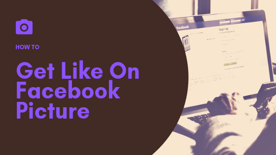 How To Get More Likes On Facebook Pictures<br/>