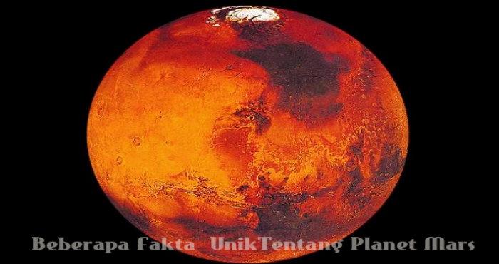 Beberapa Fakta  UnikTentang Planet Mars
