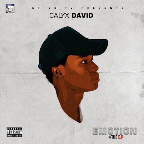 FULL EP: EMOTION - CALYX DAVID