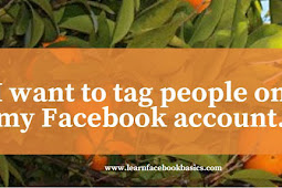 I want to tag people on my Facebook account.