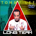 Audio | Tommy Lee Sparta - Long Term | Mp3 Download