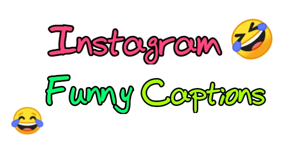 Funny Instagram captions, Instagram funny captions, Instagram captions