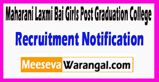 Maharani Laxmi Bai Girls Post Graduation College Recruitment Notification 2017 Last Date 20-06-2017