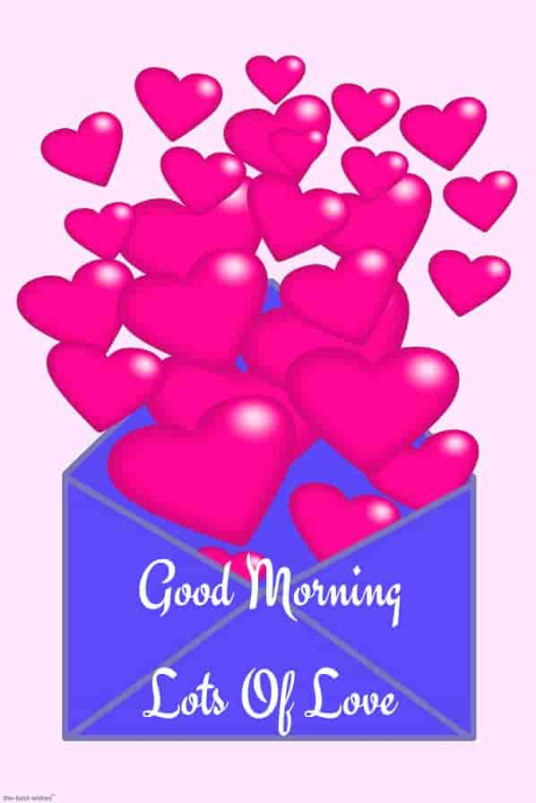 good morning lots of love