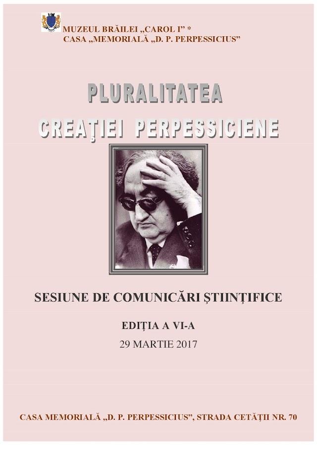 """INVITAȚIE LA CASA MEMORIALĂ """"D. P. PERPESSICIUS"""""""