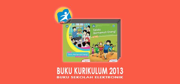 Buku Kurikulum 2013 Kelas 4 SD Semester 1 dan 2 Edisi 2016