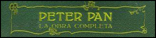 http://chronicle-cover.blogspot.com.es/2015/07/resena-30-peter-pan-la-obra-completa.html