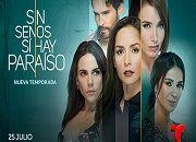 Ver Sin Senos Sí Hay Paraíso 2 temporada capítulos