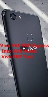 Vivo Y69 FRP Bypass Into ADB Mode | Vivo FRP Tool