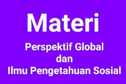 Perspektif Global dan Ilmu Pengetahuan Sosial