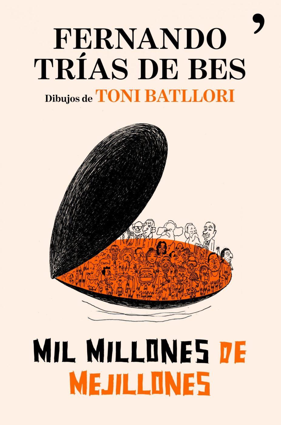 Mil millones de mejillones – Fernando Trías De Bes