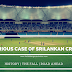 The Curious Case of Sri Lankan Cricket!
