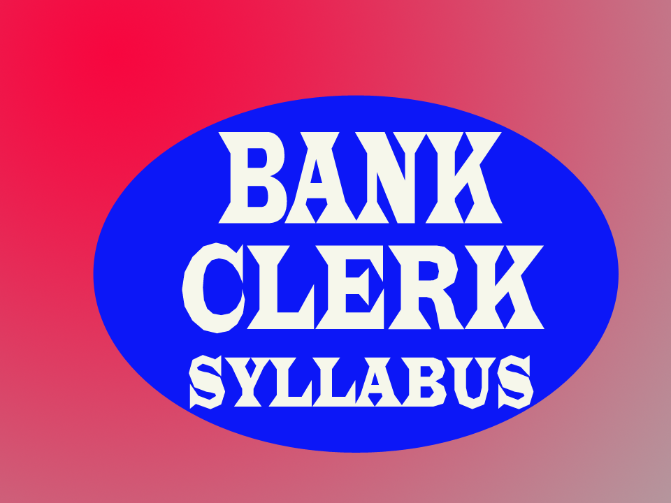 bank clerk exam 2013 syllabus