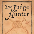 The Judge Hunter by Christopher Buckley Review