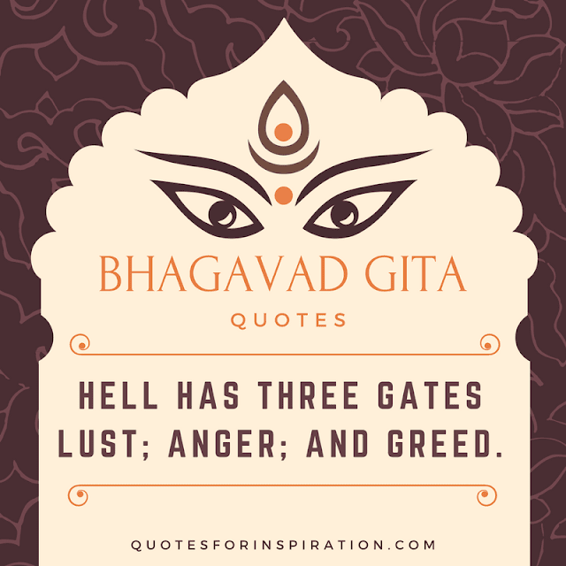 HELL HAS THREE GATES LUST ANGER AND GREED