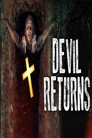 Devil Returns (2018) 300Mb Full Hindi Dubbed Movie Download 480p HDRip thumbnail