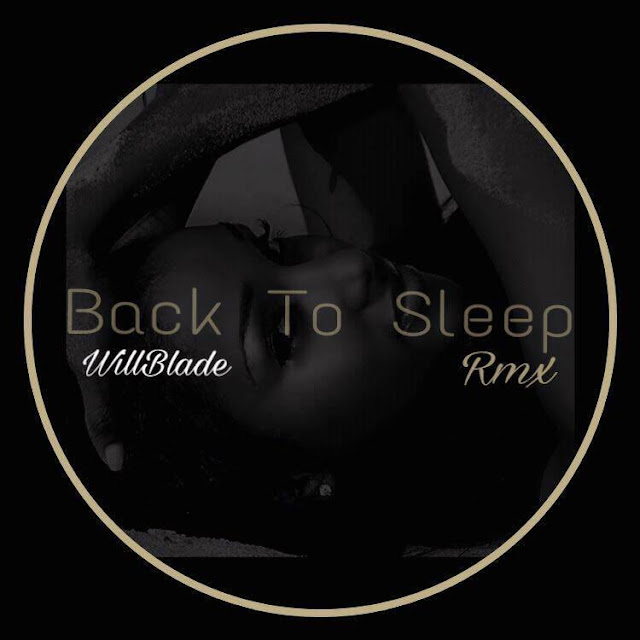 http:http://www.breinershare.net/2017/03/willblade-back-to-sleep-rmx-download.html