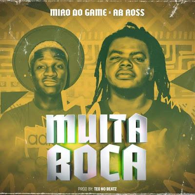 Miro Do Game & Ab Ross - Muita Boca (Afro House) (Prod. Teo No Beat)