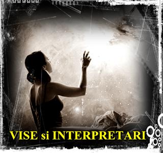 Interpretare Ce inseamna VISELE cu ADEVARAT