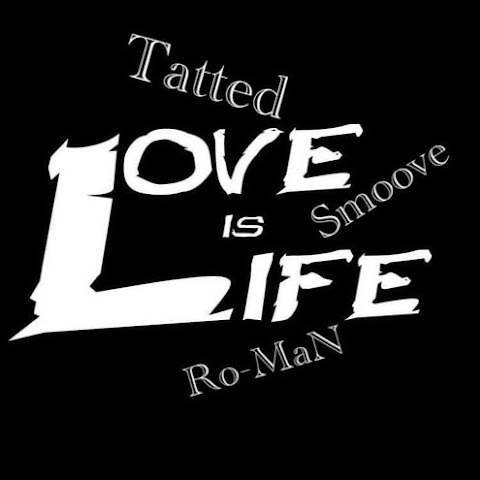 "Tatted x Roman x Smoove ""Life Is Love"""